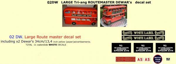 "02DW LARGE Tri-ang Triang ROUTEMASTER Bus "" DEWAR's WHITE LABLE WHISKY"" Paper and White decal set"